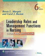 Leadership Roles and Management Functions in Nursing: Theory and Application (Ma