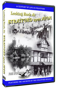 'Looking back at Stratford Upon Avon' DVD Produced with The Stratford Herald