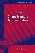 NEW Shape Memory Microactuators by Manfred Kohl