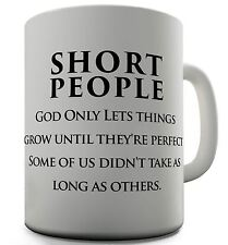 Short People Novelty Coffee Mug