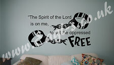 Christian Biblical Vinyl wall art LUKE 4:18 THE SPIRIT OF THE LORD IS UPON ME...