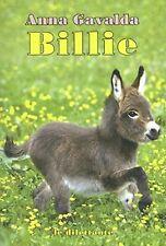Billie - 224 pages - de Anna Gavalda  (Auteur) - NEUF