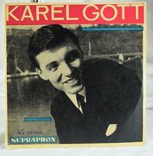 Karel Gott -Teen Beat 45 RPM + PS Supraphon Czechoslovakia - My World / Only You