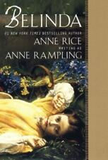 Belinda by Anne Rampling and Anne Rice (2001, Paperback)