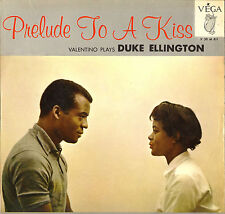 "VALENTINO PLAYS DUKE ELLINGTON ""PRELUDE TO A KISS"" JAZZ 50'S LP VEGA V 30 M 811"