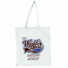 The Worlds Best Nursery Worker - Large Tote Shopping Bag