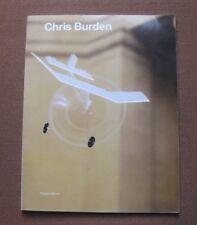 CHRIS BURDEN by Francis Morris - 1st PB Tate gallery 1999 - art - fine