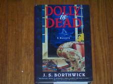 Dolly Is Dead By J.S. Borthwick