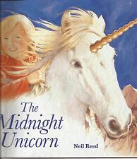 THE MIDNIGHT UNICORN by Neil Reed Children's Reading Picture Story Book NEW 2015