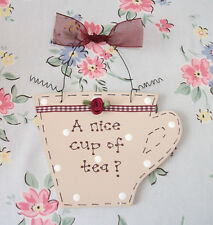 NICE CUP OF TEA? ~ Shabby Chic ~ Friends Kitchen Plaque Sign Gift Present