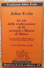 Julius Evola realizzazione di Sè secondo i misteri di Mithra Rituale Mithriaco +