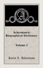 Ackerman Biographical Dictionary by Karen L. Ackermann (2000, Hardcover)