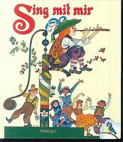 Sing mit mir ~ Die schönsten Volks- und Kinderlieder