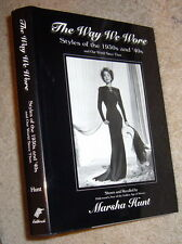 The Way We Wore Styles of the 1930s and '40s,Hunt,VG/VG,HB,1996,2nd Printing