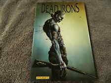 2009 DYNAMITE Entertainment DEAD IRONS Hard Cover TPB 1st Print Horror - NM/MT