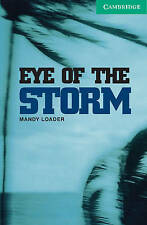 NEW Eye of the Storm Level 3 (Cambridge English Readers) by Mandy Loader