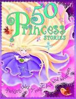 """AS NEW"" 50 Princess Stories (512-page fiction), Belinda Gallagher, Book"