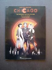 Chicago Movie Vocal Selections with music by John Kander, and lyrics by Fred Ebb