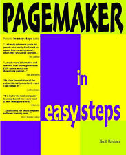 Pagemaker In Easy Steps: Inc V6.5: Covers Versions 3 to 6.5 (In Easy Steps Serie