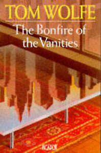 The Bonfire of the Vanities , Wolfe, Tom, Used; Acceptable Book