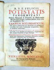 Felicis Potestatis EXAMEN ECCLESIASTICUM 1718 typog Balleoni 3 tomi in 1 volume