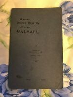 A Short History Of Walsall , Herbert Lee 1927 First Edition