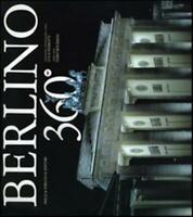 Berlino 360°. Ediz. italiana, inglese, tedesca - Bourbon Fabio