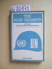 THE BLUE HELMETS: A REVIEW OF UNITED NATIONS PEACE-KEEPING - UNITED NATIONS