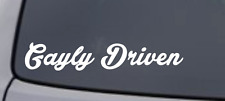 GAYLY DRIVEN Vinyl Decal Sticker Window Wall Bumper Car JDM DOPE GAY DAILY FUNNY