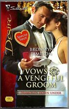 Vows & A Vengeful Groom by Bronwyn Jameson (2008)