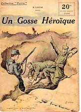 COLLECTION PATRIE 47 UN GOSSE HEROIQUE R. LORTAC