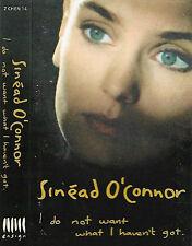 SINEAD O'CONNOR I DO NOT WANT WHAT I HAVEN'T GOT CASSETTE ALBUM Soft Rock Pop