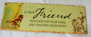 "Wall Art Picture / Hanging Metal Tin Sign Plaque - A True Friend.. 13"" x 4 1/2"""