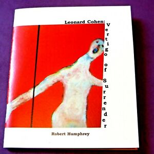 Leonard Cohen,Robert Humphrey-VERTIGO OF SURRENDER 1/26 SIGNED W/ ART + PHOTO