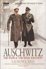Auschwitz:  The Nazis And The Final Solution By LAURENCE REES