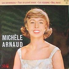MICHELE ARNAUD - LES CORNEMUSES - PATHE - FRENCH EP