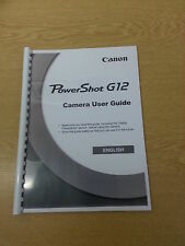 CANON POWERSHOT G12 FULL USER MANUAL GUIDE INSTRUCTIONS  PRINTED 214 PAGES
