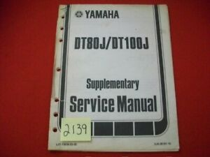 FACTORY ISSUED YAMAHA MOTORCYCLE DT80J/DT100J SUPPLEMENTARY SERVICE MANUAL