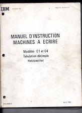 IBM - Manuel d'instruction - Machines à écrire - C1 et C4 - Hektowriter