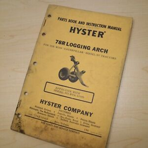HYSTER 78R D7 LOGGING ARCH Parts Owner Operation Maintenance Manual Guide book