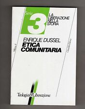 etica comunitaria - enrique dussel- cittadella - nuovo