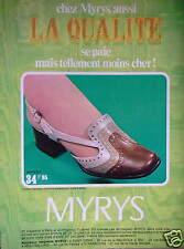 PUBLICITÉ 1968 CHAUSSURES MYRIS LA QUALITÉ TELLEMENT MOINS CHER - ADVERTISING