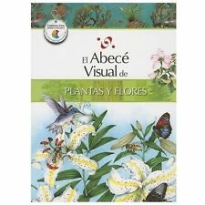 El abecé visual de plantas y flores (Colección Abecé Visual) (Abece-ExLibrary