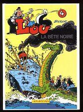 LOU   T.4  LOU et la Bête noire   BERCK    Editions JOURDAN  1992