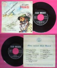 LP 45 7'' SALVATORE IDA'MATILDE VENNERI La francese montanara SAID no cd mc dvd
