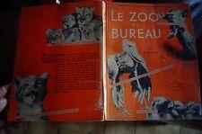 """Livre Enfant Bavardages d'Animaux """"LE ZOO DU BUREAU """" Clares Barnes  1950"""