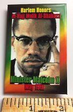 Harlem Honors Minister Malcolm X May 19th Al-Hajj Malik Al-Shabazz vintage Pin