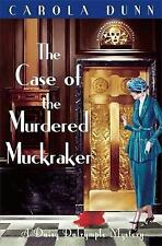 Carola Dunn The Case of the Murdered Muckraker, Daisy Dalrymple - NEW paperback