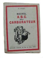 Nouvel A.B.C du carburateur- M. Apolit  -1953 -  LAE12
