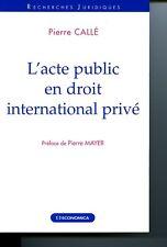 L'acte public en droit international privé